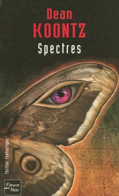 Couverture de Spectres de Dean R. Koontz