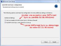 Le second panneau de l'installation de BitTorrent Sync permet d'ajouter une exception au parefeu et un lancement automatique au démarrage de l'ordinateur
